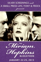 BLOGATHON ( MIRIAM HOPKINS )