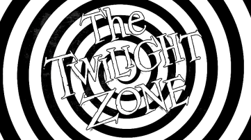 TWILIGHT ZONE ( I )