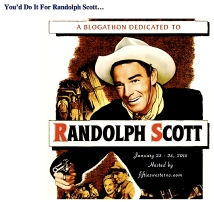 RANDOLPH SCOTT BLOGATHON