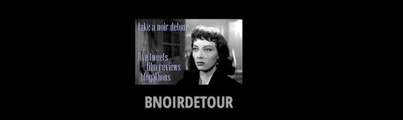 ( BLOGGER ) BNOIR DETOUR - BNOIR