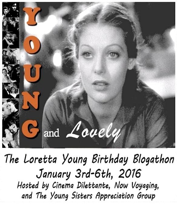 LORETTA YOUNG BLOGATHON ( II )