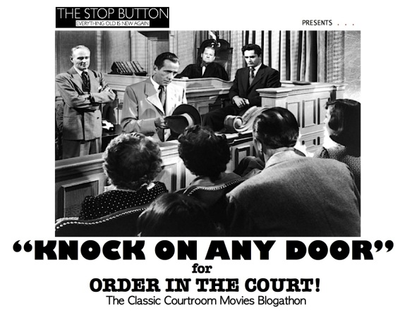 COURTROOM BLOGATHON ( %22KNOCK ON ANY DOOR%22 )
