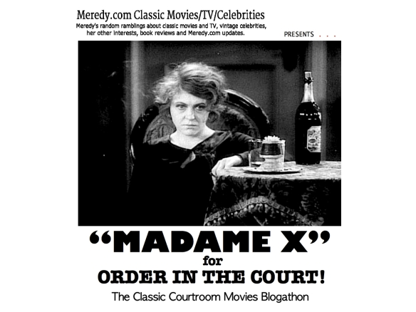 COURTROOM BLOGATHON ( %22MADAME X%22 ) ~ 1929