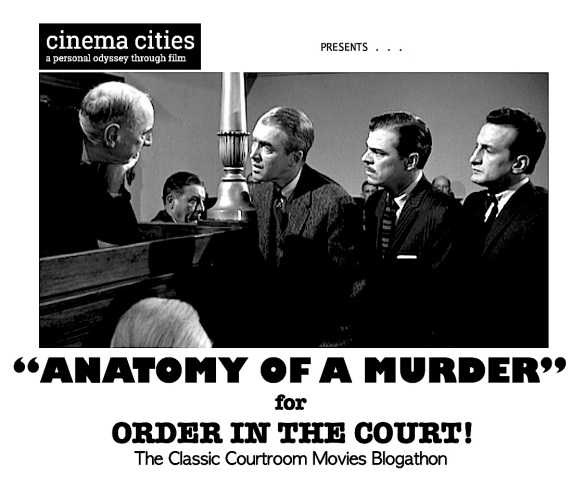 COURTROOM BLOGATHON ( %22ANATOMY OF A MURDER%22 )