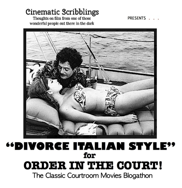COURTROOM BLOGATHON ( %22DIVORCE ITALIAN STYLE%22 )
