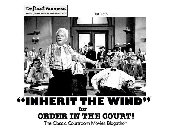 COURTROOM BLOGATHON ( %22INHERIT THE WIND%22 )