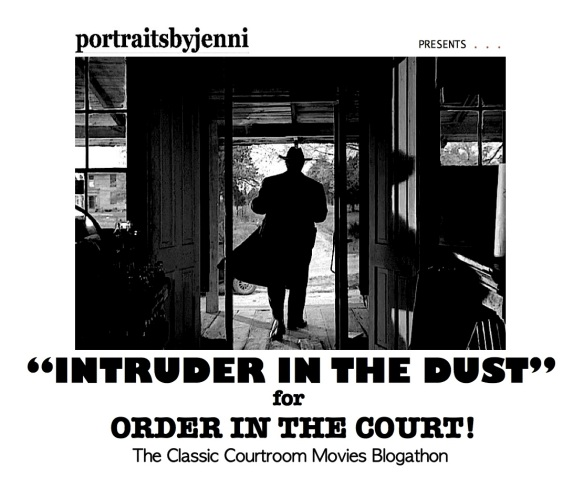 COURTROOM BLOGATHON ( %22INTRUDER IN THE DUST%22 )