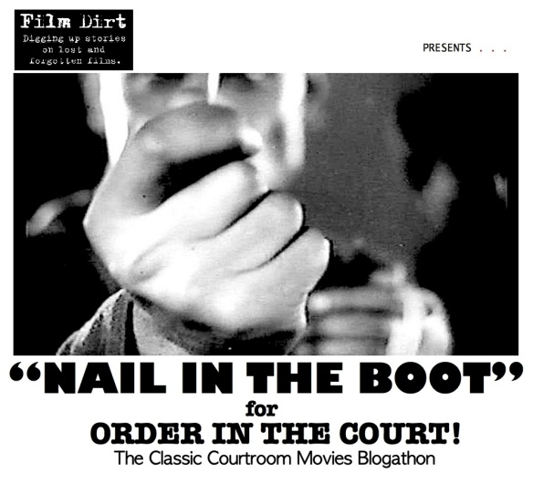 COURTROOM BLOGATHON ( %22NAIL IN THE BOOT%22 )