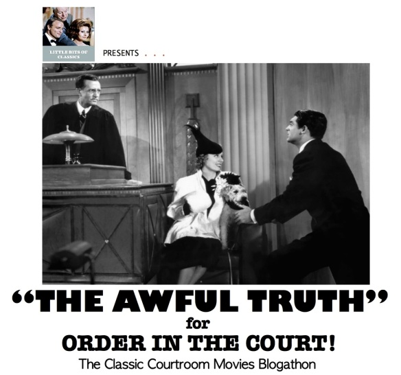 COURTROOM BLOGATHON ( %22THE AWFUL TRUTH%22- II )