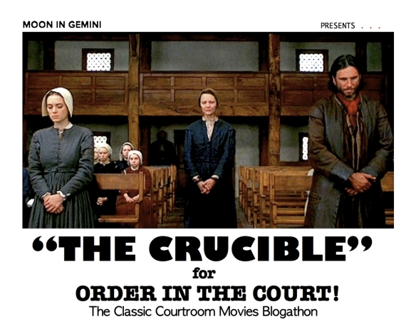 COURTROOM BLOGATHON ( %22THE CRUCIBLE%22 )