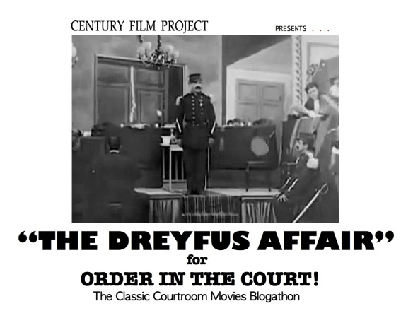 COURTROOM BLOGATHON ( %22THE DREYFUS AFFAIR%22 )