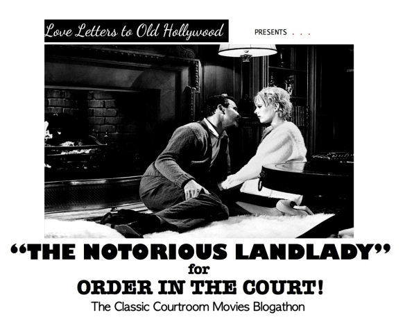 COURTROOM BLOGATHON ( %22THE NOTORIOUS LANDLADY%22 )