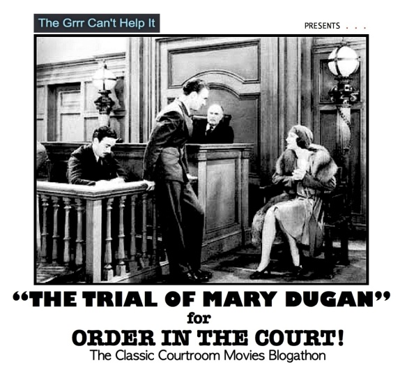COURTROOM BLOGATHON ( %22THE TRIAL OF MARY DUGAN%22 )