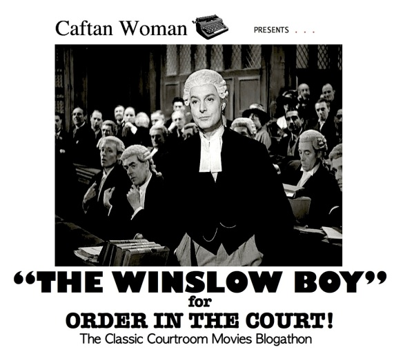 COURTROOM BLOGATHON ( %22THE WINSLOW BOY%22 ) 2