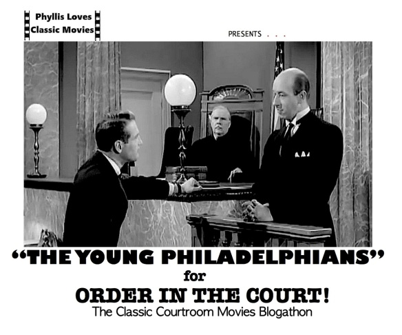 COURTROOM BLOGATHON ( %22THE YOUNG PHILADELPHIANS%22 )