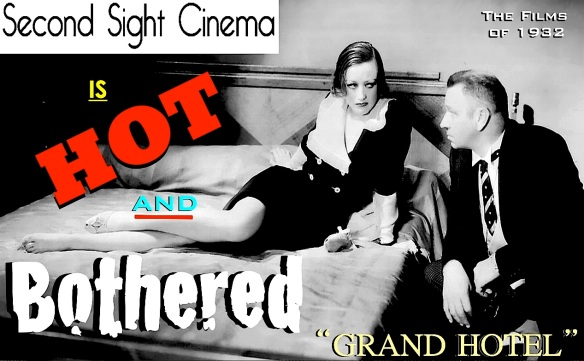 GRAND HOTEL ( SECOND SIGHT CINEMA )