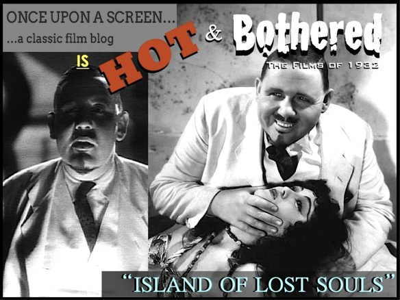 HOT & BOTHERED ( %22Island of Lost Souls%22 ~ II )