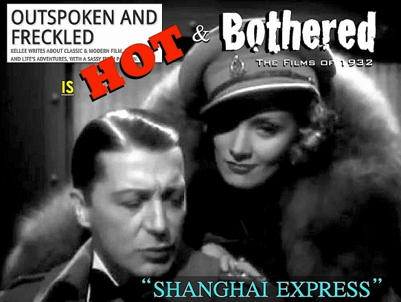 HOT & BOTHERED ( %22SHANGHAI EXPRESS%22 )