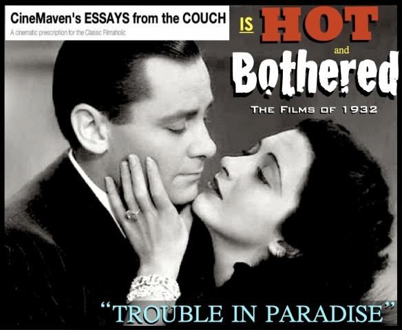 HOT & BOTHERED ( %22Trouble in Paradise%22 )