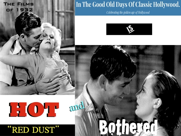 RED DUST ( IN THE GOOD OLD DAYS OF CLASSIC HOLLYWOOD )