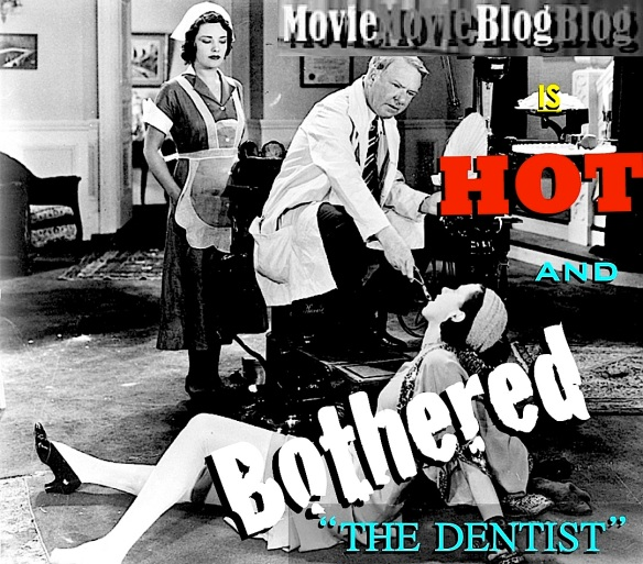 THE DENTIST ( MOVIE MOVIE BLOG BLOG )